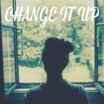 Change it Up by Cindy Stradling CSP< CPC