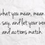 Say What You Mean and Mean What You Say by Cindy Stradling CSP, CPC